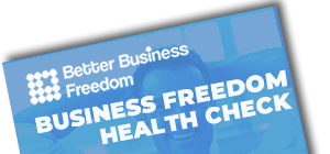 Business Freedom Health Check